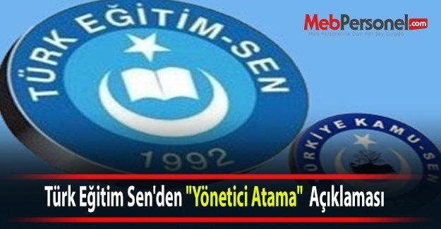 """Türk Eğitim Sen'den """"Yönetici Ataması""""  Açıklaması"""