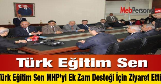 Türk Eğitim Sen MHP'yi Ek Zam Desteği İçin Ziyaret Etti