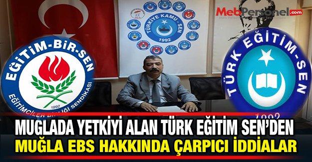Türk Eğitim Sen'den Muğla Eğitim Bir Sen Hakkında Çarpıcı İddialar