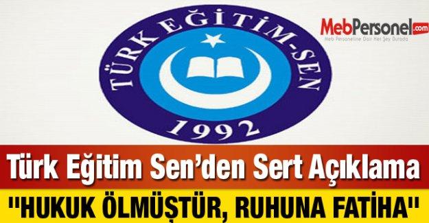 Türk Eğitim Sen'den Sert Açıklama