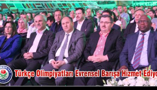 Türkçe Olimpiyatları Evrensel Barışa Hizmet Ediyor