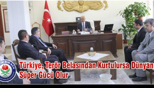 Türkiye, Terör Belasından Kurtulursa Dünyanın Süper Gücü Olur