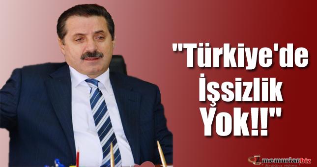 Türkiye'de İşsizlik Yok!