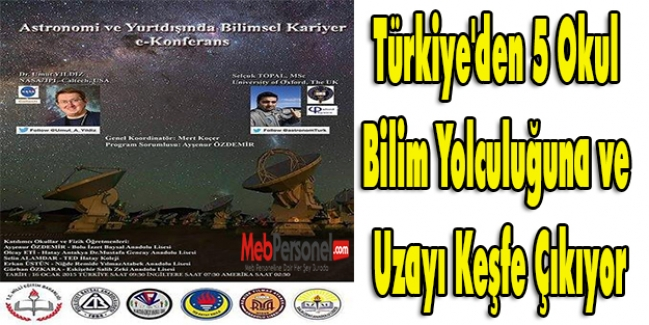 Türkiye'den 5 Okul Bilim Yolculuğuna ve Uzayı Keşfe Çıkıyor