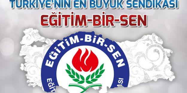 Türkiye'nin En Büyük Sendikası Eğitim-Bir-Sen