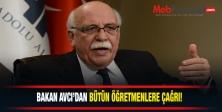 Millî Eğitim Bakanı Nabi AVCI,öğretmenleri uyardı.