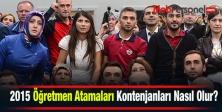 2015 Öğretmen Atamaları Kontenjanları Nasıl Olur?