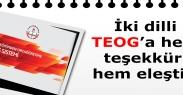 İki dilli TEOGa hem teşekkür hem eleştiri