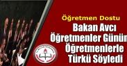 Bakan Avcı  Öğretmenler Gününde  Öğretmenlerle  Türkü Söyledi