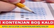 KPSS 2015/2#039;de 2 kontenjan boş kaldı