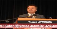 Hamza Aydoğdu#039;dan Şubat  Öğretmen Atamaları Açıklaması