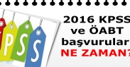 2016 KPSS/ÖABT Başvuruları ne zaman?