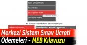 Merkezi Sistem Sınav Ücreti Ödemeleri - MEB Kılavuzu