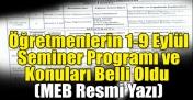 Öğretmenlerin 1-9 Eylül Seminer Programı ve Konuları Belli Oldu (MEB Resmi Yazı)