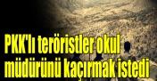 PKK'lı teröristler müdür yardımcısını yaraladı