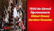 TEOG'da Görevli Öğretmenlerin Dikkat Etmesi Gereken Hususlar