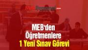 MEB'den Öğretmenlere 1 Yeni Sınav Görevi (Bursluluk Sınavı)