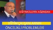 EĞİTİMCİLERİN AĞZINDAN EĞİTİM ÇALIŞANLARININ ÖNCELİKLİ PROBLEMLERİ