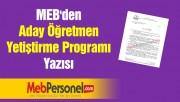 MEB'den ''Aday Öğretmen Yetiştirme Programı'' Yazısı