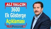 Ali Yalçın'dan ''3600 Ek Gösterge'' Açıklaması