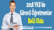2018 YKS'de Görevli Öğretmenler Belli Oldu