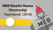 MEB Yönetici Atama Yönetmeliği Yayımlandı  (2018)