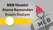 MEB Yönetici Atama Başvuruları Bugün Başlıyor