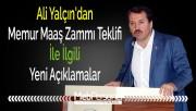 Ali Yalçın'dan Memur Maaş Zammı Teklifi İle İlgili Yeni Açıklamalar