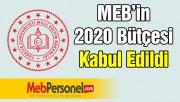 MEB'in 2020 Bütçesi Kabul Edildi