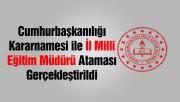 İl Milli Eğitim Müdürü Ataması Resmi Gazete'de