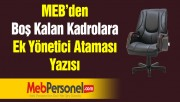 MEB'den Boş Kalan Kadrolara Ek Yönetici Ataması Yazısı
