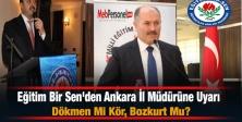 Eğitim Bir Sen'den Ankara İl Müdürüne Uyarı