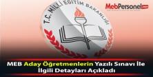MEB Aday Öğretmenlerin Yazılı Sınavı İle İlgili Detayları Açıkladı