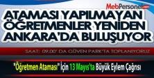 """""""Öğretmen Ataması"""" İçin 13 Mayıs'ta Büyük Eylem Çağrısı"""