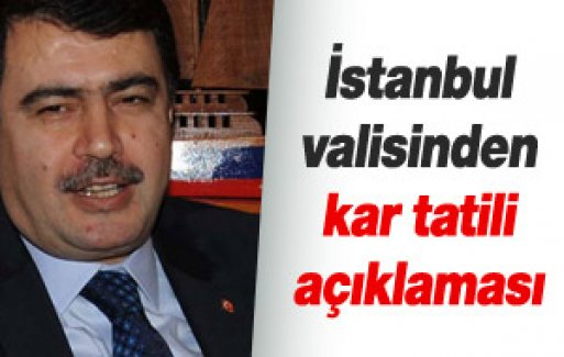 Validen Açıklama : İstanbul İçin Kar Tatili Kararı...