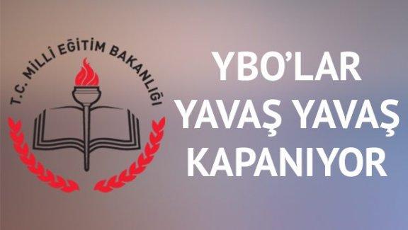 YBO'lar yavaş yavaş kapanıyor